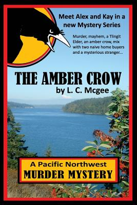 The Amber Crow (Volume 1), L. C. Mcgee