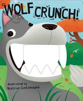 Image for Wolf Crunch! (Crunchy Board Books)