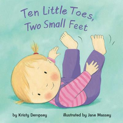 Image for TEN LITTLE TOES, TWO SMALL FEET