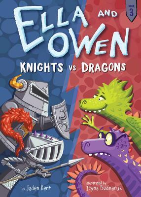 Ella and Owen 3: Knights vs. Dragons, Kent, Jaden