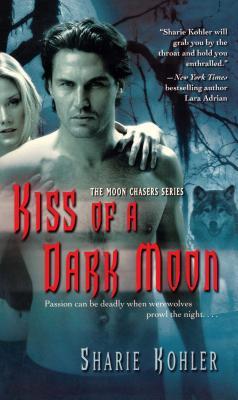 Kiss of a Dark Moon, Kohler, Sharie