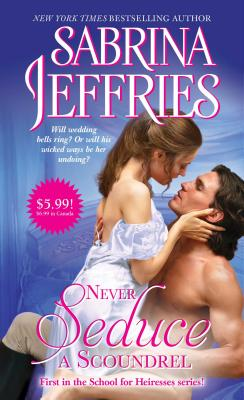 Image for Never Seduce a Scoundrel (The School for Heiresses)