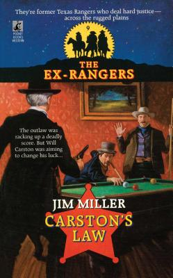 CARSTON'S LAW (EXRANGERS 9), Miller, Jim