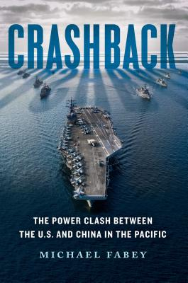 Image for Crashback: The Power Clash Between the U.S. and China in the Pacific