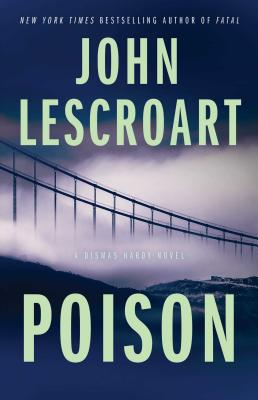 Image for Poison: A Novel (dismas Hardy)