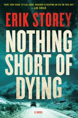 Image for Nothing Short of Dying: A Clyde Barr Novel
