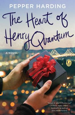 Image for The Heart of Henry Quantum: A Novel