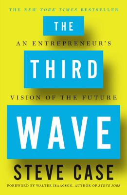 Image for The Third Wave: An Entrepreneur's Vision of the Future**SIGNED 1st Edition /1st Printing + Photo**