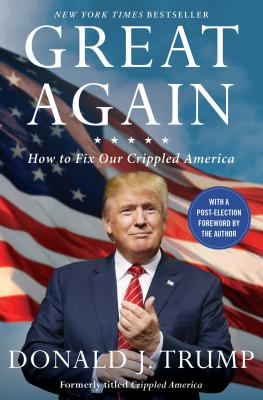 Image for Great Again: How to Fix Our Crippled America