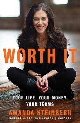 Image for Worth It  Your Life, Your Money, Your Terms
