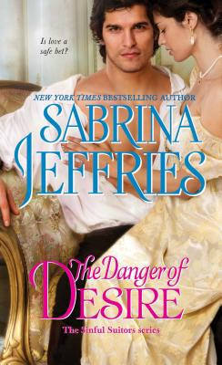 Image for The Danger of Desire (The Sinful Suitors)