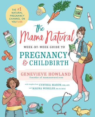 Image for Mama Natural Week-by-Week Guide to Pregnancy and Childbirth