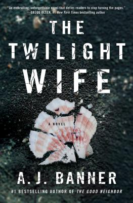 The Twilight Wife (t), A.J. Banner