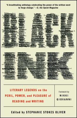 Image for Black Ink: Literary Legends on the Peril, Power, and Pleasure of Reading and Writing