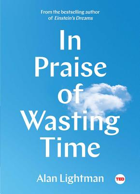 Image for In Praise of Wasting Time (TED Books)