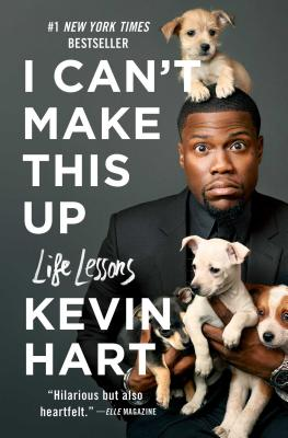 Image for I Can't Make This Up: Life Lessons
