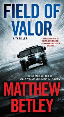 Image for Field of Valor: A Thriller (3) (The Logan West Thrillers)