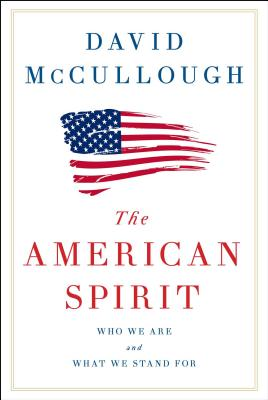 Image for The American Spirit: Who We Are and What We Stand For **SIGNED 1st Edition / 1st Printing**