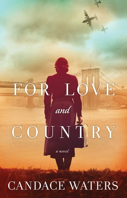 Image for FOR LOVE AND COUNTRY: A NOVEL