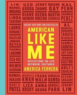 Image for American Like Me: Reflections on Life Between Cultures