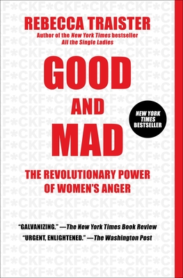 Image for Good and Mad: The Revolutionary Power of Women's Anger