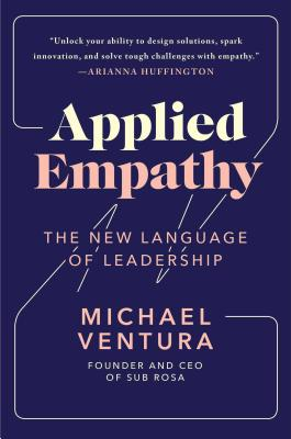 Image for Applied Empathy: The New Language of Leadership