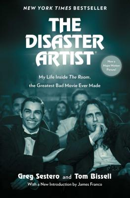 Image for Disaster Artist: My Life Inside The Room, the Greatest Bad Movie Ever Made