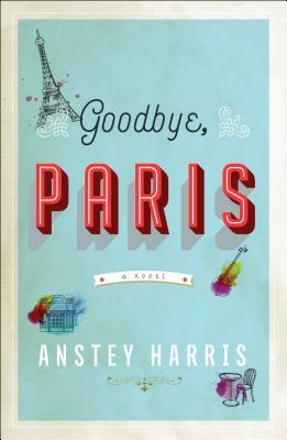 Image for Goodbye, Paris
