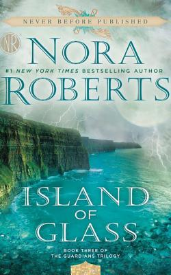 Island of Glass (Guardians Trilogy), Roberts, Nora