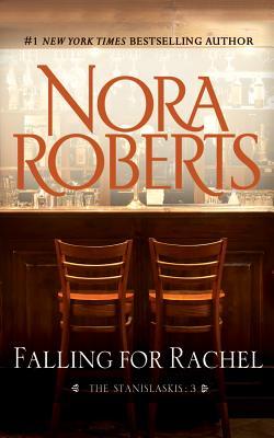 Falling for Rachel (The Stanislaskis), Roberts, Nora