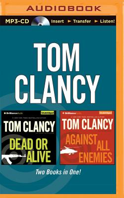 Image for Tom Clancy - Dead or Alive and Against All Enemies (2-in-1 Collection) (Jack Ryan Series)
