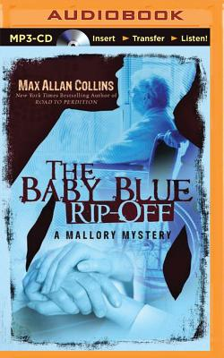 Image for The Baby Blue Rip-Off (A Mallory Novel)