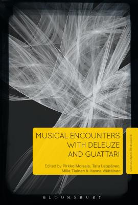 Image for Musical Encounters with Deleuze and Guattari