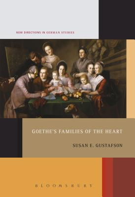 Image for Goethe's Families of the Heart (New Directions in German Studies)