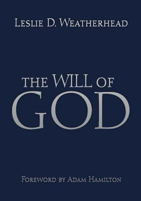 The Will of God, Leslie D. Weatherhead