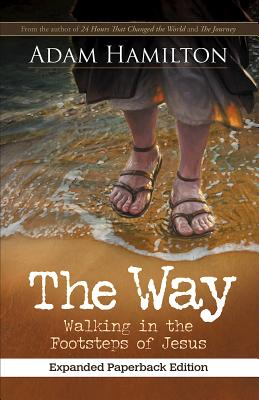 Image for The Way, Expanded Paperback Edition Walking in the Footsteps of Jesus