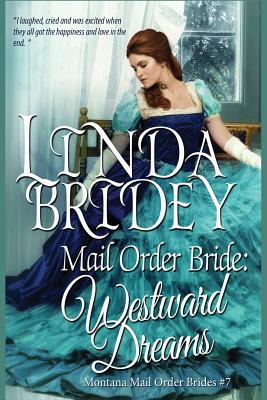 Image for Mail Order Bride: Westward Dreams: A Clean Historical Mail Order Bride Romance Novel (Montana Mail Order Brides) (Volume 7)