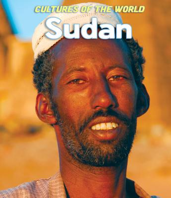 Sudan (Cultures of the World), Levy, Patricia; Latif, Zawiah Abdul; Young-Brown, Fiona