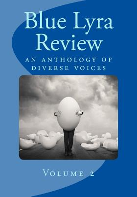 Image for Blue Lyra Review Volume 2: an anthology of diverse voices