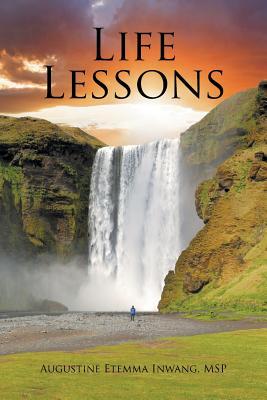 Life Lessons, Inwang MSP, Augustine Etemma