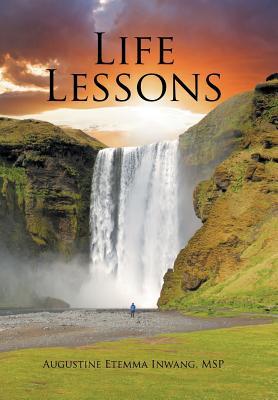 Life Lessons, Inwang, MSP Augustine Etemma