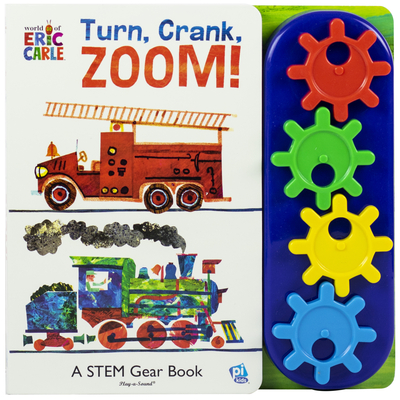 Image for World of Eric Carle, Turn, Crank, Zoom! A STEM Gear Sound Book - PI Kids