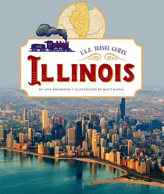 Illinois (U.S.A. Travel Guides), Heinrichs, Ann