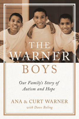 Image for The Warner Boys: Our Familyâ s Story of Autism and Hope