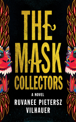 Image for The Mask Collectors: A Novel