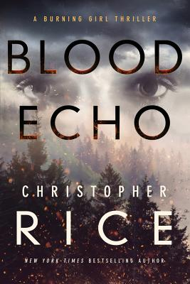 Image for Blood Echo (The Burning Girl)