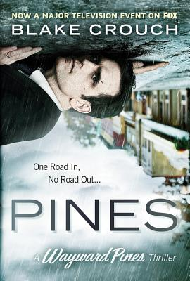 Image for Pines (The Wayward Pines Series)