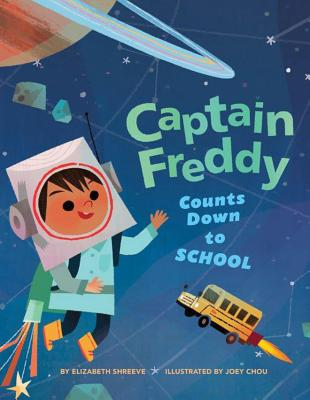 Captain Freddy Counts Down to School, Shreeve, Elizabeth