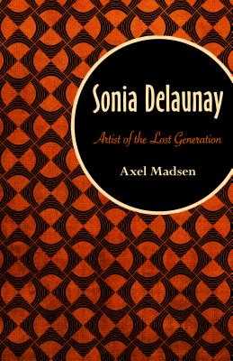 Image for Sonia Delaunay: Artist of the Lost Generation