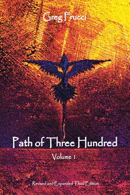 Path of Three Hundred: Volume 1, Frucci, Greg
